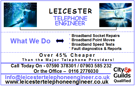 leicester telephone engineer Broadbands socket repairs and moves