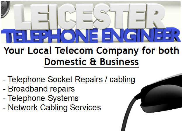 Local Telecom Company in Leicester- Leicester Telephone Engineer